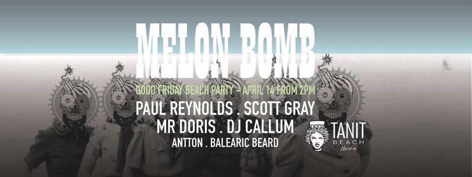Easter in Ibiza Melon Bomb