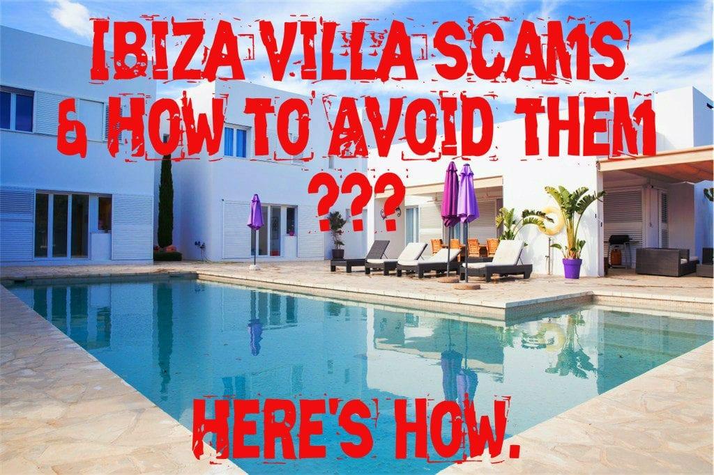 Ibiza villa rental company scams