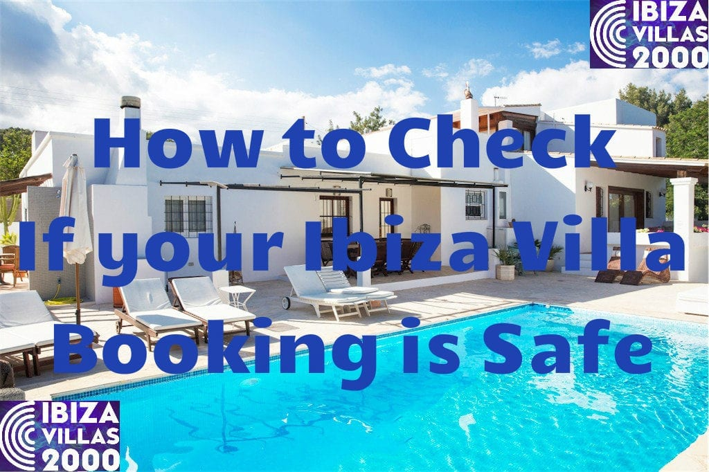 safe ibiza villa rental checklist