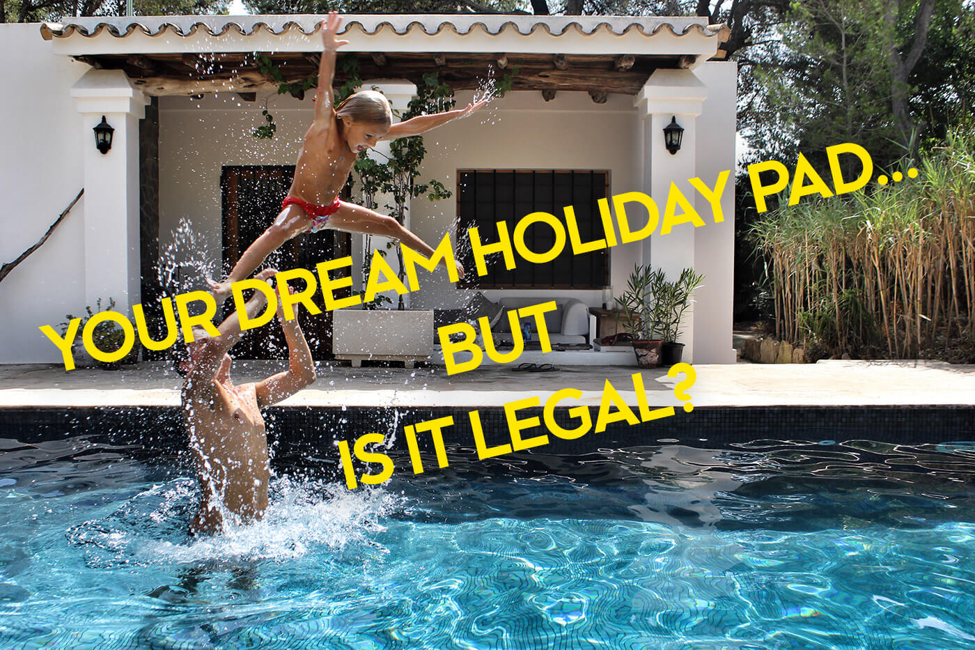Renting villas in Ibiza | 7 common pitfalls